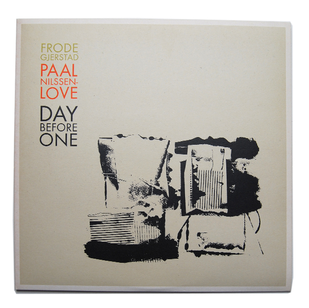 DAY BEFORE ONE/Frode Gjerstad + Paal Nilssen-Love/2007 (LP)